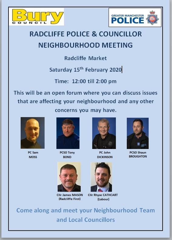 Police and councillors will be attending a public meeting in Radcliffe later today