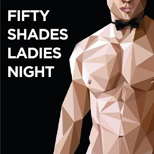 Fifty Shades Ladies Night